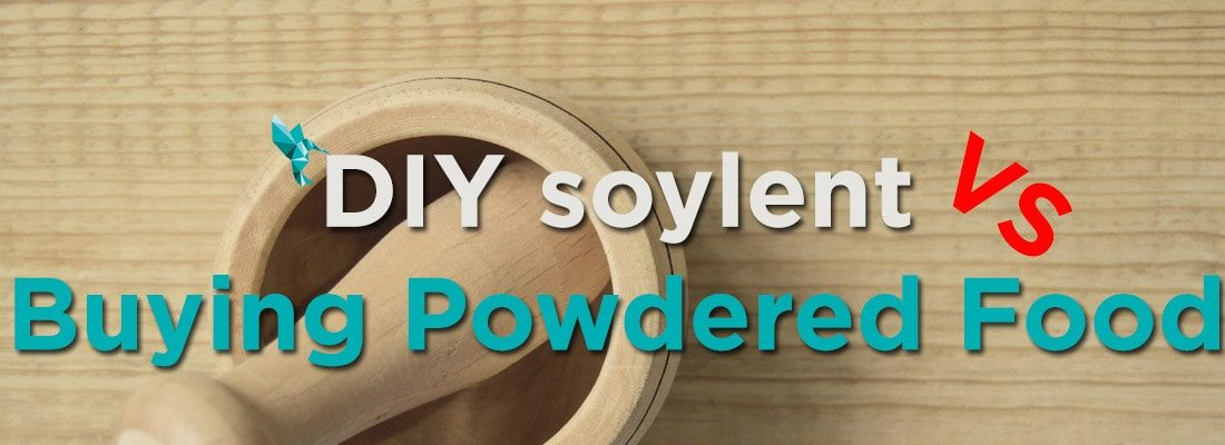 DIY soylent versus Buying Powdered Food