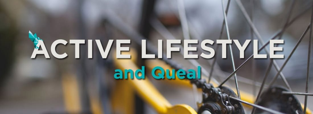 Active Lifestyle and Queal