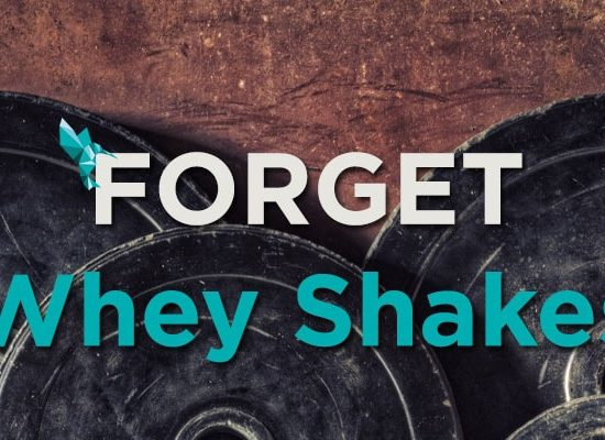 Forget Whey Shakes Protein Header