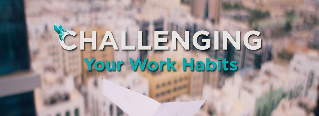 Challenging Work Habits Header